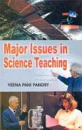Major Issues in Science Teaching