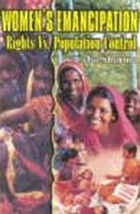 Women's Emancipation: Rights Vs. Population Control