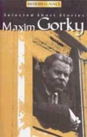 Maxim Gorky: Selected Short Stories