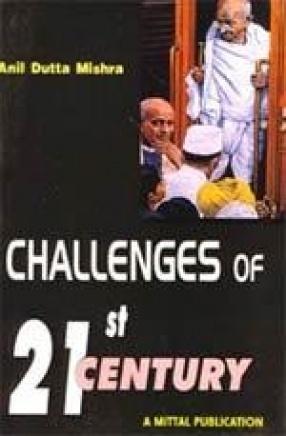 Challenges of 21st Century: Gandhian Alternatives
