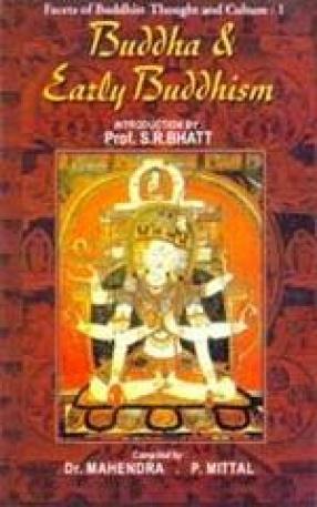 Buddha and Early Buddhism (Volume 1)