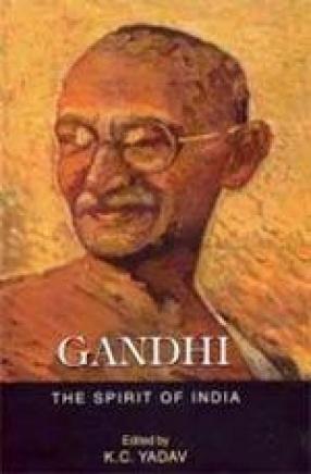 Gandhi: The Spirit of India