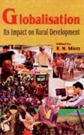 Globalisation: Its Impact on Rural Development