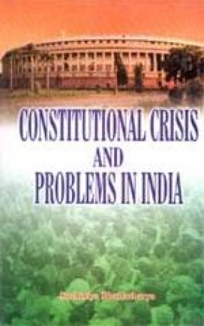 Constitutional Crisis and Problems in India