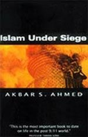 Islam Under Siege: Living Dangerously in a Post-Honor World