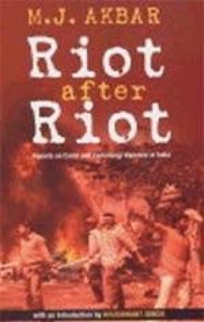 Riot After Riot: Reports on Caste and Communal Violence in India
