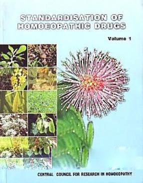 Standardisation of Homoeopathic Drugs (In 3 Volumes)