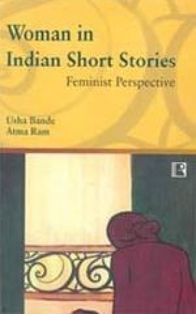 Woman in Indian Short Stories: Feminist Perspective