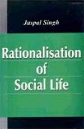Rationalisation of Social Life