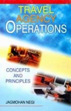 Travel Agency Operations: Concepts and Principles