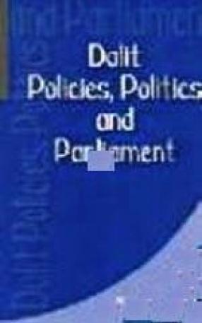 Dalit Policies, Politics and Parliament