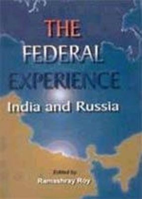 The Federal Experience: India and Russia