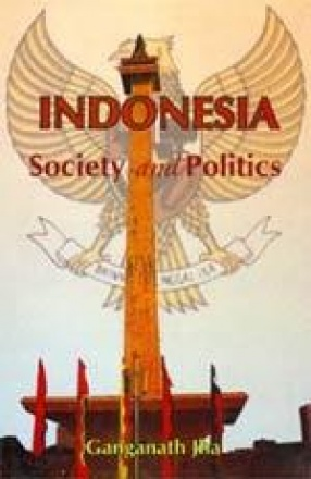 Indonesia: Society and Politics