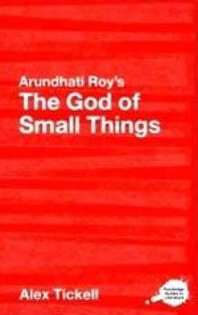 The Critical Studies of Arundhati Roy's The God of Small Things