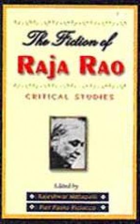 The Fiction of Raja Rao: Critical Studies