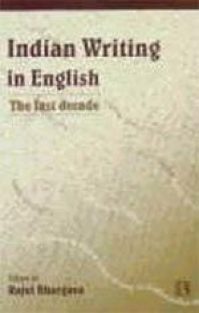 Indian Writing in English: The Last Decade