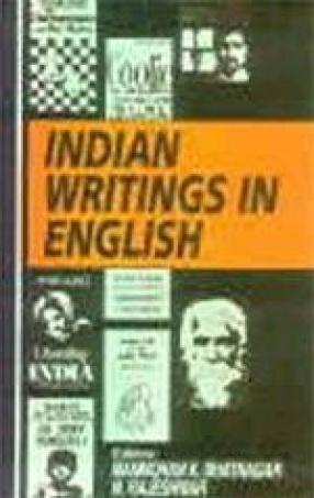 Indian Writings in English (Vol. IX)