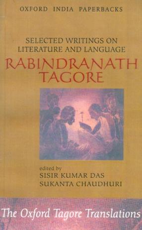 Rabindranath Tagore: Selected Writings on Literature and Language