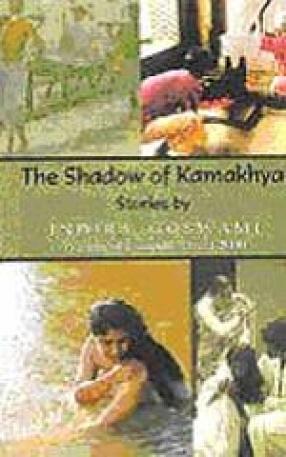 The Shadow of Kamakhya: Stories