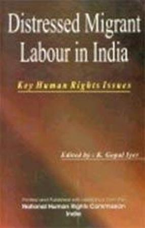 Distressed Migrant Labour in India