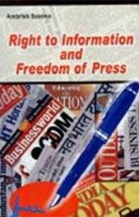 Right to Information and Freedom of Press