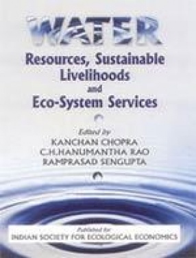 Water Resources, Sustainable Livelihoods and Eco-System Services