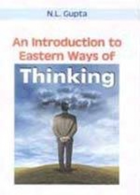 An Introduction to Eastern Ways of Thinking