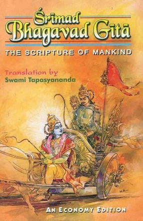 Srimad Bhagavad Gita: The Scripture of Mankind (Sanskrit Text, Transliteration,Word-to-Word Meaning, Translation and Detailed Notes)