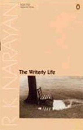 The Writerly Life: Selected Non-Fiction