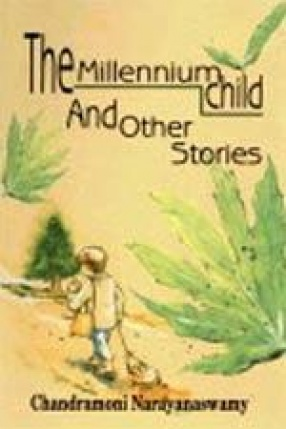 The Millennium Child and Other Stories