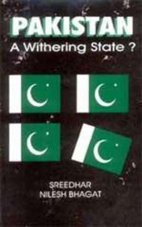 Pakistan: A Withering State?