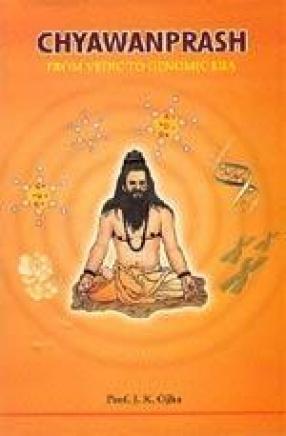 Chyawanprash: From Vedic to Genomic Era