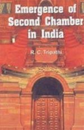 Emergence of Second Chamber in India