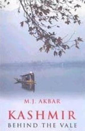 Kashmir: Behind the Vale