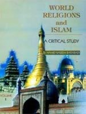 World Religions and Islam: A Critical Study (In 2 Volumes)