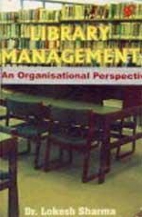 Library Management: An Organisational Perspective