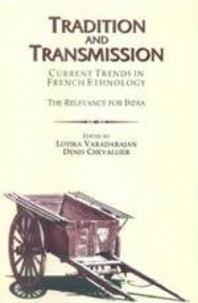 Tradition and Transmission: Current Trends in French Ethnology