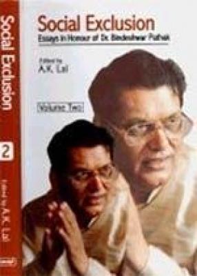 Social Exclusion: Essays in Honour of Dr. Bindeshwar Pathak (In 2 Vols.)