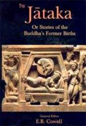 The Jataka: Or Stories of the Buddha's Former Births (In 7 Volumes)