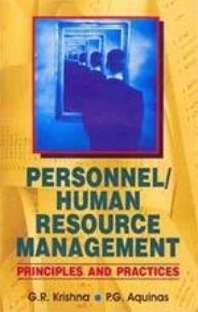 Personnel/Human Resource Management: Principles and Practices