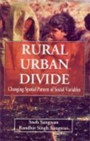 Rural-Urban Divide: Changing Spatial Pattern of Social Variables