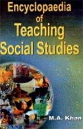 Encyclopaedia of Teaching Social Studies (In 3 Vols.)