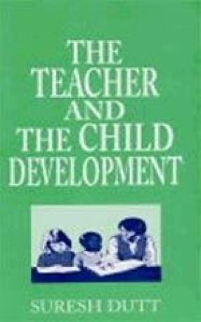 The Teacher and the Child Development