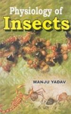 Physiology of Insects