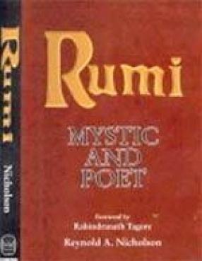 Rumi: Poet and Mystic (1207-1273)