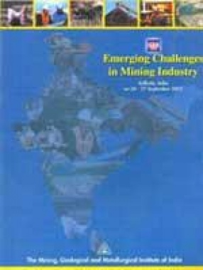 Emerging Challenges in Mining Industry: Kolkata, India on 26-27 September, 2003
