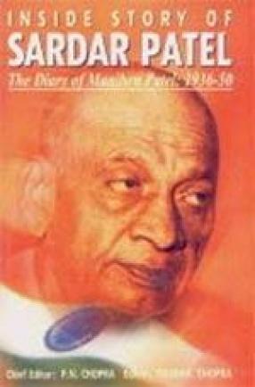 Inside Story of Sardar Patel: The Diary of Maniben Patel: 1936-50