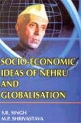 Socio-Economic Ideas of Nehru and Globalisation