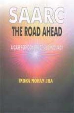 SAARC: The Road Ahead