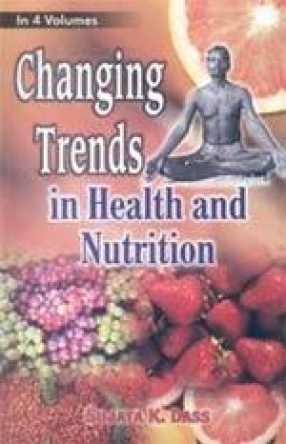 Changing Trends in Health and Nutrition (In 4 Volumes)